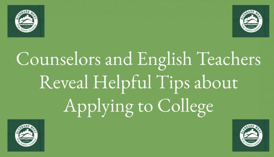 Counselors and English Teachers Reveal Helpful Tips about Applying to College