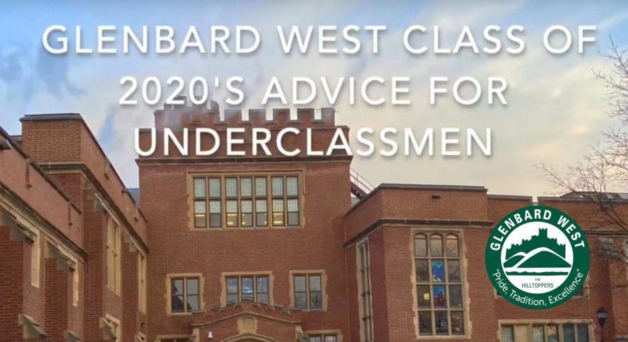 Glenbard+West+Class+of+2020+Advice+for+Underclassmen
